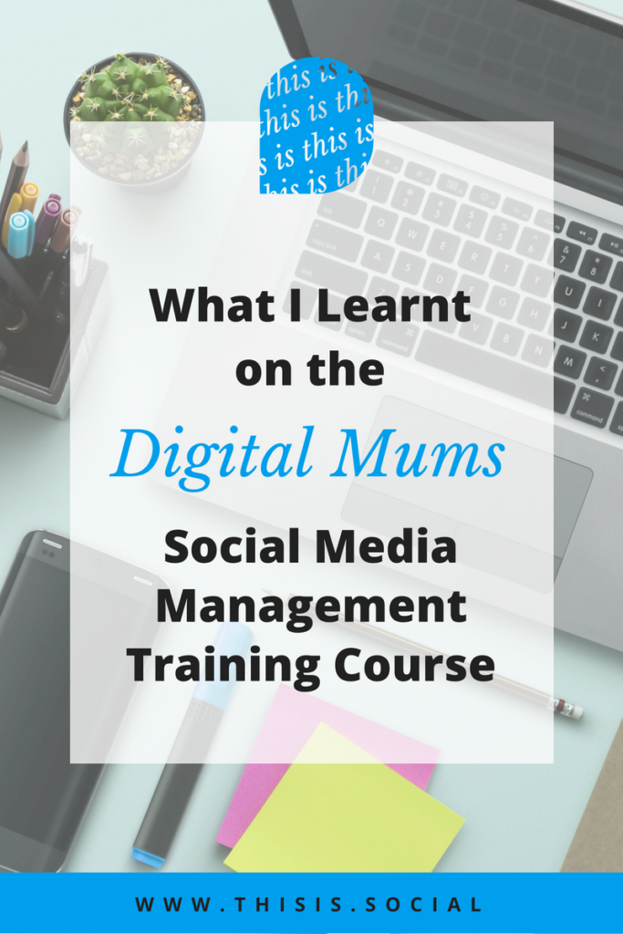 Digital Mums Social Media Management Course